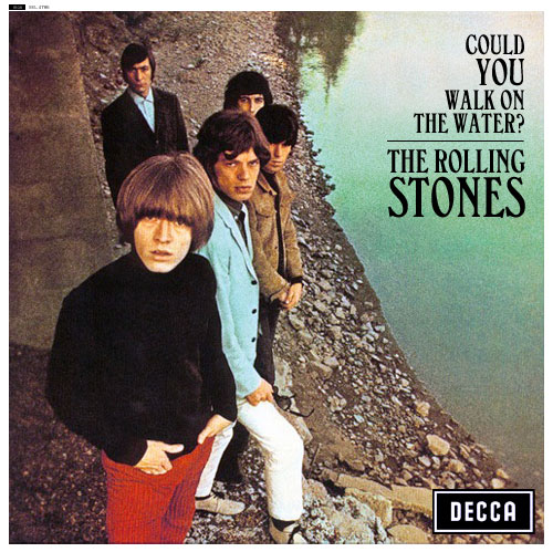 The Rolling Stones-Could You Walk On Water?